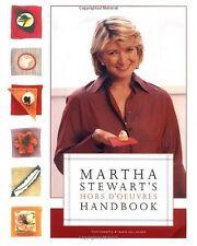 Martha Stewarts Hors dOeuvres Handbook by Martha Stewart