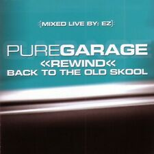 EZ - Pure Garage <<Rewind<< Back To The Old Skool (2007) G/VG+