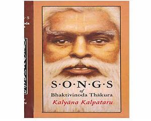 Songs of Bhaktivinoda Thakura - Kalayana Kalpataru