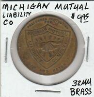 (Z)  Token - Michigan Mutual Liability Company - 32 MM Brass