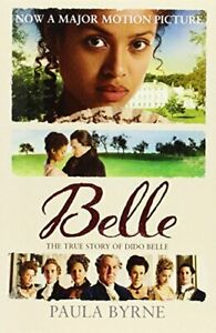 Belle: The True Story of Dido Belle by Byrne, Paula Book The Fast Free Shipping