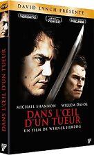 DVD  // DANS L' OEIL D'UN TUEUR  //  M. Shannon - W. Dafoe  /  NEUF cellophané