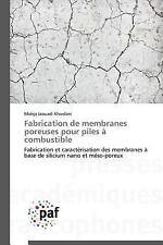 Fabrication de Membranes Poreuses Pour Piles a Combustible by Jaouadi...