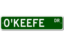 O'KEEFE Street Sign - Personalized Last Name Sign