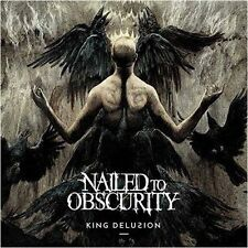 NAILED TO OBSCURITY - King Delusion DIGI