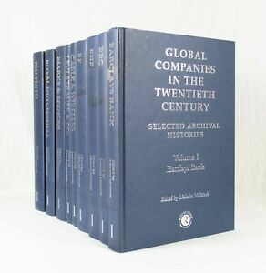 Global Companies in the Twentieth Century: Selected Archival Histories, Volume I