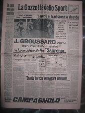 LA GAZZETTA DELLO SPORT 20/3/1963  ciclismo  Groussard  vince la Milano Sanremo