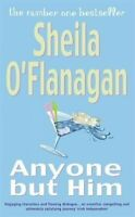 Anyone but him - Sheila O'Flanagan - Livre - 262603 - 2180494