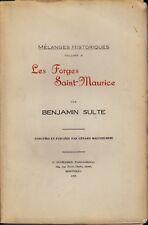 LES FORGES DU SAINT-MAURICE BENJAMIN SULTE MELANGES HISTORIQUES VOL. 6