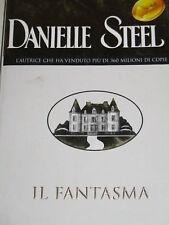 DANIELLE STEEL - IL FANTASMA 2002 PRIMA EDIZIONE