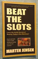 BEAT THE SLOTS ~ A NEW WINNING APPROACH! ~ MARTEN JENSEN ~ INSIDE SECRETS!