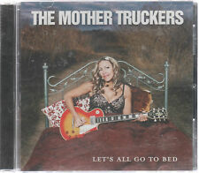 MOTHER TRUCKERS - LET'S ALL GO TO BED - OZ 12 TRK CD - BLUES - COUNTRY UNPLAYED