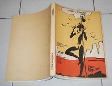 STRISCE D'AFRICA Colonialismo e anticolonialismo nel fumetto HUGO PRATT 1985