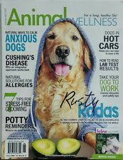 Animal Wellness June July 2017 Rusty Rodas Calm Anxious Dogs FREE SHIPPING sb