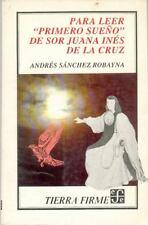 "Para leer ""Primero sueño"" de Sor Juana Inés de la Cruz (Literatura) (Spanish Ed"