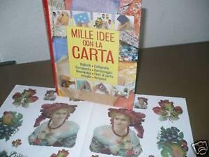 Libro hobby creativi: 1000 idee con la carta