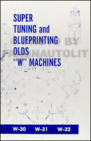 1969 1970 Oldsmobile 442 W Machines Super Tuning and Blueprinting Book Olds