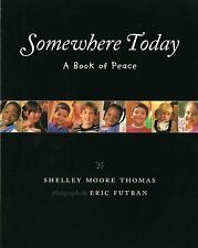 Somewhere Today: A Book of Peace (Albert Whitman Prairie Paperback), General, Al