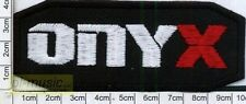 = ONYX - patch embroider, aufnäher, naszywka ♫ 95x37mm