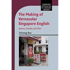 Making Vernacular Singapore English System Transfer Filter Zhimin… 9781108731669