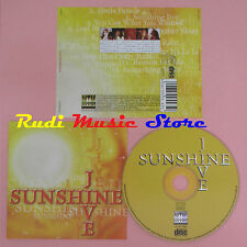 CD SUNSHINE JIVE Omonimo same 1998 MTM MUSIC 199662 (Xs8) lp mc dvd vhs