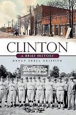 CLINTON - GRIFFITH, NANCY SNELL - NEW PAPERBACK BOOK