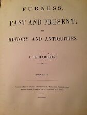 FURNESS PAST AND PRESENT ITS HISTORY AND ANTIQUITIES vol 2 published 1880