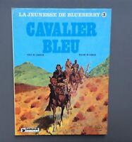 La jeunesse de Blueberry n°3. Cavalier bleu. Dargaud 1981