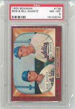 1955 Bowman Bob & Bill Shantz (#139) PSA8 PSA