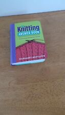 The Knitting Answer Book by Margaret Radcliffe  Solutions to  Knitting Problems