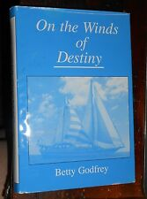 On the Winds of Destiny by Betty Godfrey (2002, Hardcover) **Inscribed by Author