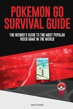 Pokemon Go Survival Guide : The Insider's Guide to the Most Popular Video...