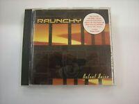 RAUNCHY - VELVET NOISE - CD EXCELLENT CONDITION 2002