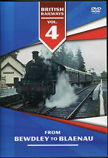 BRITISH RAILWAYS VOLUME 4 DVD - FROM BEWDLEY TO BLAENAU