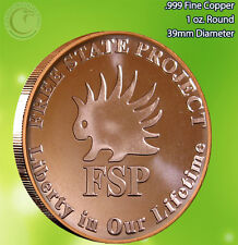 """""""Free State Project FSP"""" 1 oz .999 Copper Round Very Limited and Rare"""