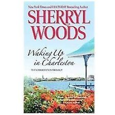 Waking up in Charleston by Sherryl Woods (2011, Paperback)