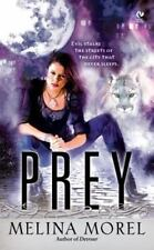 Melina Morel / Prey 2008 FICTION Mass Market First Edition