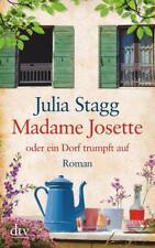 Madame Josette oder ein Dorf trumpft auf von Julia Stagg (2018, Taschenbuch)