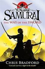 Young Samurai: The Way of the Sword, Bradford, Chris Paperback Book