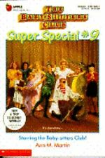 Starring the Baby-sitters Club (Baby-Sitters Club Super Special # 9)-ExLibrary