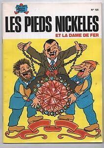 Les Pieds Nickelés n°125. Et la dame de fer.  SPE 1988. TBE