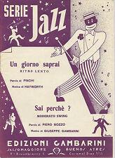 UN GIORNO SAPRAI  Pinchi-Hayworth - SAI PERCHE'  P.Bozzo-G.Gambarini # SPARTITO