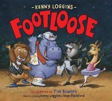 """Footloose: Bonus CD! """"Footloose"""" Performed by Kenny Loggins (Hardback or Cased B"""