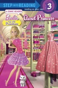 Dream Closet [Barbie: Life in the Dream House] [Step into Reading]