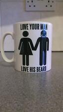 FUNNY NOVELTY LOVE YOUR MAN LOVE HIS BEARD MUG BIRTHDAY BOYFRIEND HUSBAND 080