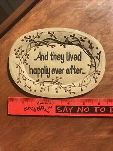 And They Lived Happily Ever After Wall Decoration.