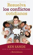 Resuelva los Conflictos Cotidianos = Resolving Everyday Conflict (Paperback or S