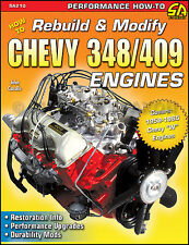 Rebuild and Modify Chevy 348 409 Engine 1958-1965 Impala Bel Air Biscayne Truck
