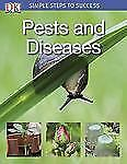 Simple Steps to Success: Pests and Diseases-ExLibrary