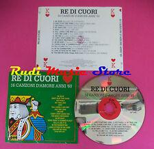 CD RE DI CUORI 16 CANZONI D'AMORE ANNI 60 Compilation no mc dvd vhs(C36)